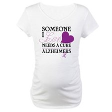 Someone I Love.... Shirt