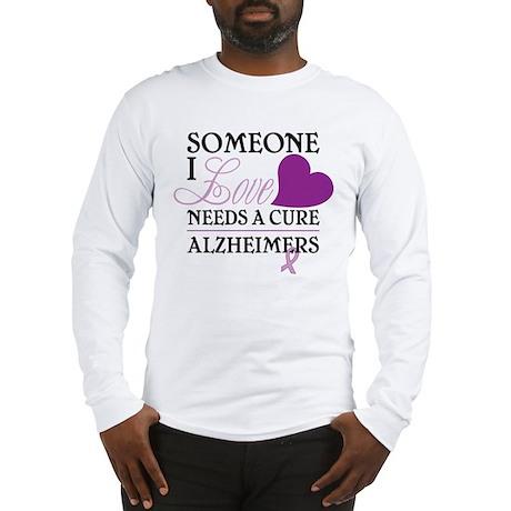Someone I Love.... Long Sleeve T-Shirt