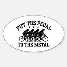 Pedal To The Metal (female) Decal