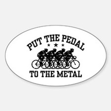 Pedal To The Metal (male) Decal