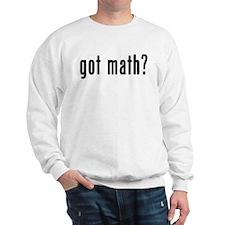 Got Math? Sweatshirt