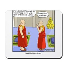 Buddhist Compliment Mousepad