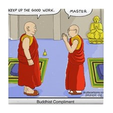 Buddhist Compliment Tile Coaster