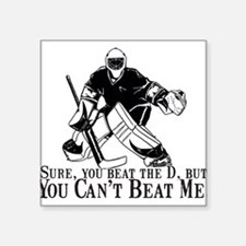 """Can't Beat Me"" Square Sticker 3"" x 3"""