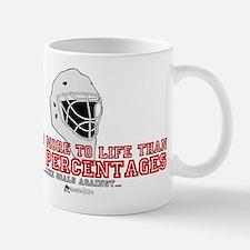 """""""More to Life"""" Mug"""