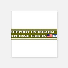 Support US-Israel Defense Forces Square Sticker 3""