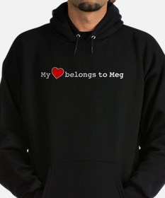 My Heart Belongs To Meg Hoodie (dark)