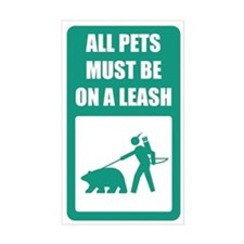 All Pets Must Be On a Leash Rectangle Decal