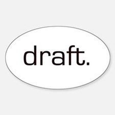 Draft Oval Decal
