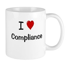 I Love Compliance Fully Compliant Small Mug