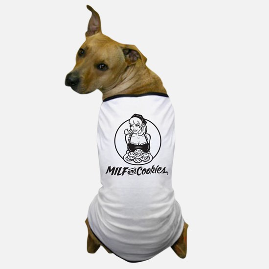 MILF and Cookies Black and White Dog T-Shirt