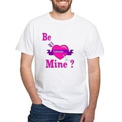 Be Mine Valentine Shirt