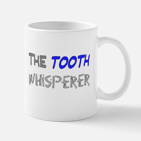 The Tooth Whisperer Mugs