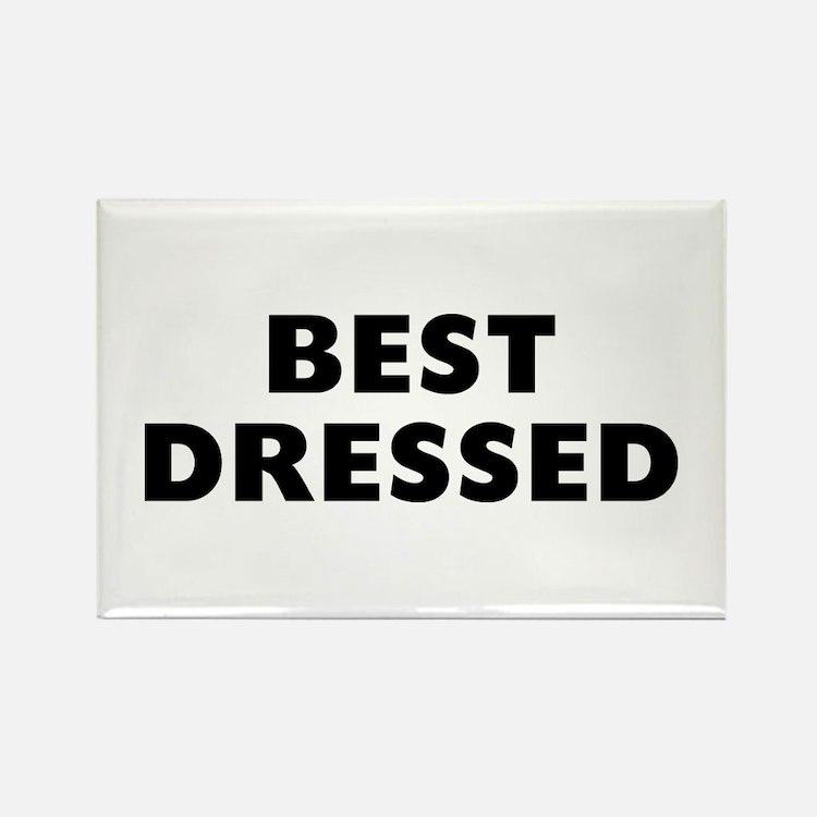 Best Dressed Rectangle Magnet
