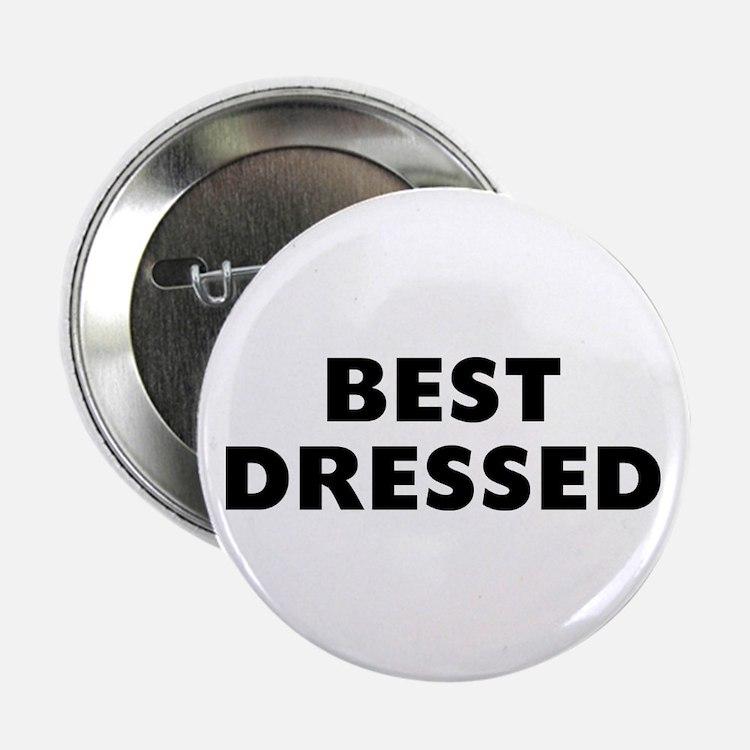 """Best Dressed 2.25"""" Button"""