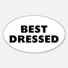 Best Dressed Sticker (Oval)