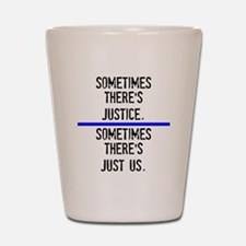 Justice Shot Glass