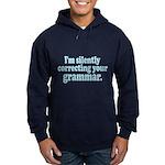 Im Silently Correcting Your Grammar. Hoodie (dark)
