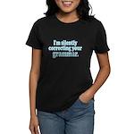 Im Silently Correcting Your Grammar. Women's Dark
