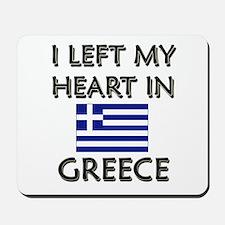 I Left My Heart In Greece Mousepad