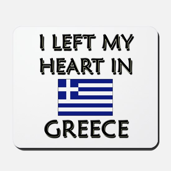 I Left My Heart In Greece Mousepad