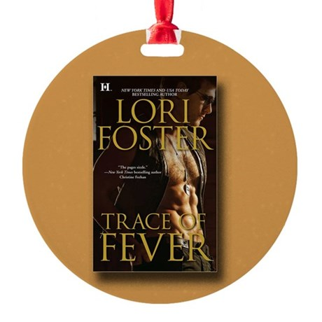 Ornament for Trace of Fever Round Ornament