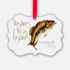wishingiwasfishing.png Ornament