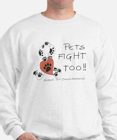 Pets Fight Too Sweatshirt