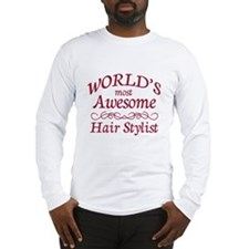 Awesome Hair Stylist Long Sleeve T-Shirt