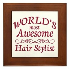 Awesome Hair Stylist Framed Tile