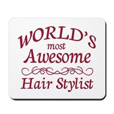 Awesome Hair Stylist Mousepad