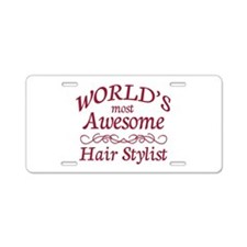 Awesome Hair Stylist Aluminum License Plate