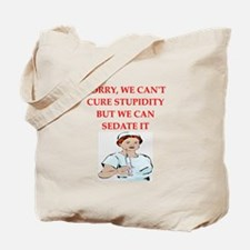 stupidity Tote Bag