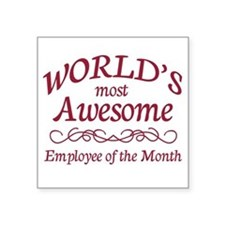 "Employee of the Month Square Sticker 3"" x 3"""
