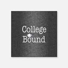 "College Bound Square Sticker 3"" x 3"""
