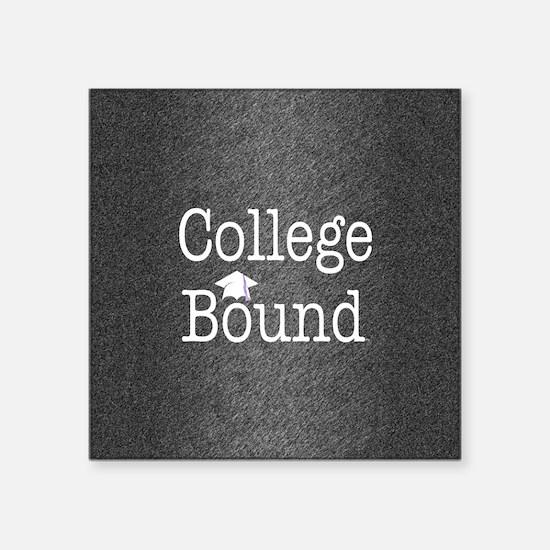 """College Bound Square Sticker 3"""" x 3"""""""