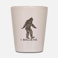 I believe in the Bigfoot Shot Glass