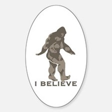 I believe in the Bigfoot Decal