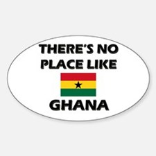 There Is No Place Like Ghana Oval Decal