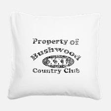 Heavy distressed Property of Bushwood black.png Sq