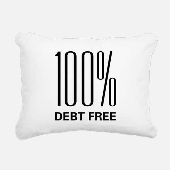 100 Percent Debt Free Rectangular Canvas Pillow