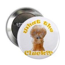 "What the Cluck 2.25"" Button"