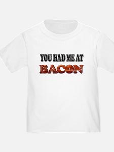 Had Me At Bacon T
