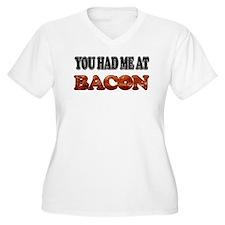 Had Me At Bacon T-Shirt