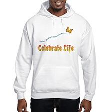 Celebrate Life Hoodie