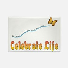 Celebrate Life Rectangle Magnet