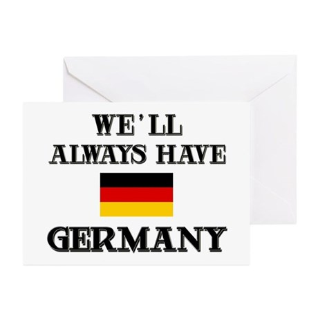 We Will Always Have Germany Greeting Cards (Packag