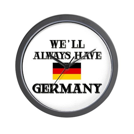 We Will Always Have Germany Wall Clock