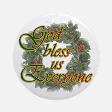 God Bless Us Everyone Ornament (Round)