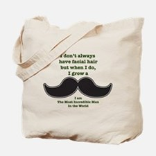 Mustache Saying Tote Bag